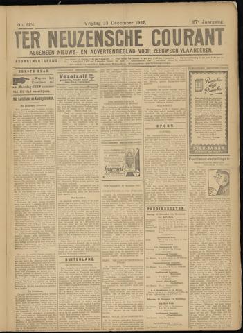 Ter Neuzensche Courant. Algemeen Nieuws- en Advertentieblad voor Zeeuwsch-Vlaanderen / Neuzensche Courant ... (idem) / (Algemeen) nieuws en advertentieblad voor Zeeuwsch-Vlaanderen 1927-12-23