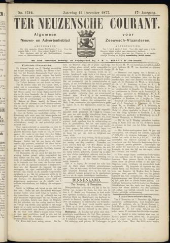 Ter Neuzensche Courant. Algemeen Nieuws- en Advertentieblad voor Zeeuwsch-Vlaanderen / Neuzensche Courant ... (idem) / (Algemeen) nieuws en advertentieblad voor Zeeuwsch-Vlaanderen 1877-12-15