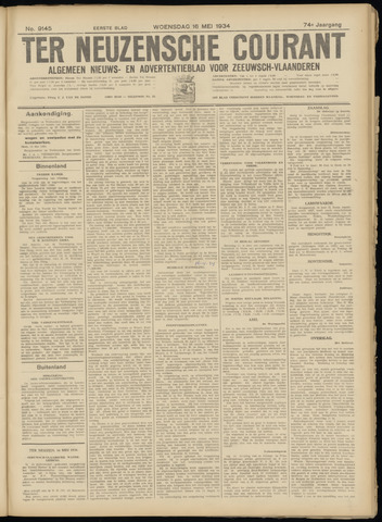 Ter Neuzensche Courant. Algemeen Nieuws- en Advertentieblad voor Zeeuwsch-Vlaanderen / Neuzensche Courant ... (idem) / (Algemeen) nieuws en advertentieblad voor Zeeuwsch-Vlaanderen 1934-05-16