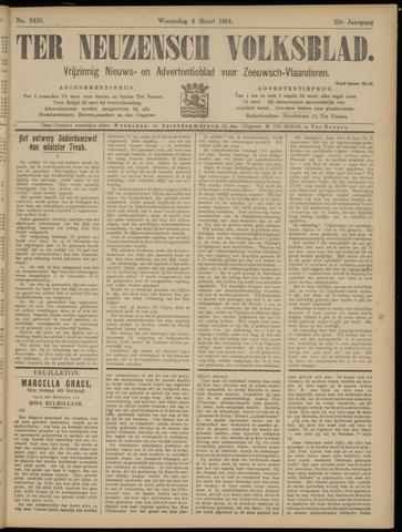 Ter Neuzensch Volksblad. Vrijzinnig nieuws- en advertentieblad voor Zeeuwsch- Vlaanderen / Zeeuwsch Nieuwsblad. Nieuws- en advertentieblad voor Zeeland 1914-03-04