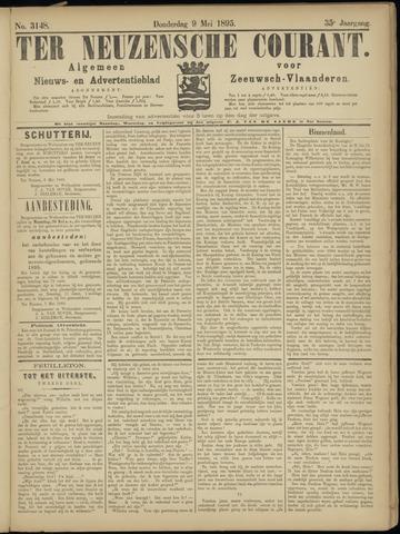 Ter Neuzensche Courant. Algemeen Nieuws- en Advertentieblad voor Zeeuwsch-Vlaanderen / Neuzensche Courant ... (idem) / (Algemeen) nieuws en advertentieblad voor Zeeuwsch-Vlaanderen 1895-05-09