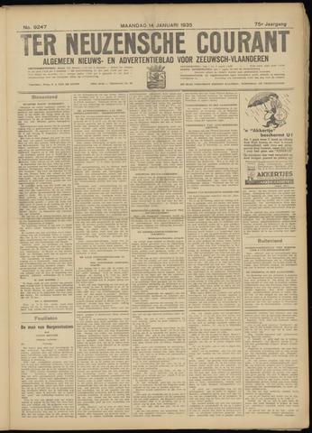 Ter Neuzensche Courant. Algemeen Nieuws- en Advertentieblad voor Zeeuwsch-Vlaanderen / Neuzensche Courant ... (idem) / (Algemeen) nieuws en advertentieblad voor Zeeuwsch-Vlaanderen 1935-01-14