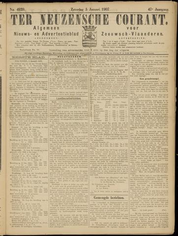 Ter Neuzensche Courant. Algemeen Nieuws- en Advertentieblad voor Zeeuwsch-Vlaanderen / Neuzensche Courant ... (idem) / (Algemeen) nieuws en advertentieblad voor Zeeuwsch-Vlaanderen 1907-01-05
