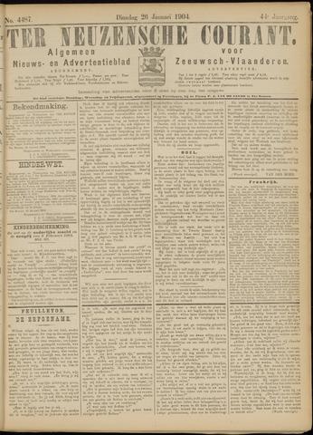 Ter Neuzensche Courant. Algemeen Nieuws- en Advertentieblad voor Zeeuwsch-Vlaanderen / Neuzensche Courant ... (idem) / (Algemeen) nieuws en advertentieblad voor Zeeuwsch-Vlaanderen 1904-01-26