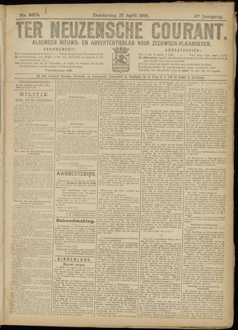 Ter Neuzensche Courant. Algemeen Nieuws- en Advertentieblad voor Zeeuwsch-Vlaanderen / Neuzensche Courant ... (idem) / (Algemeen) nieuws en advertentieblad voor Zeeuwsch-Vlaanderen 1918-04-25