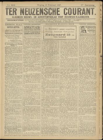 Ter Neuzensche Courant. Algemeen Nieuws- en Advertentieblad voor Zeeuwsch-Vlaanderen / Neuzensche Courant ... (idem) / (Algemeen) nieuws en advertentieblad voor Zeeuwsch-Vlaanderen 1927-02-18