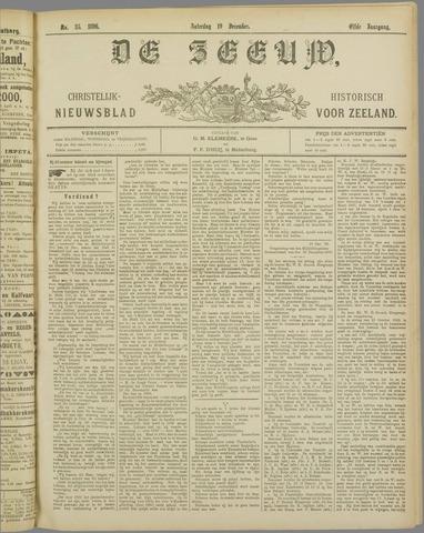 De Zeeuw. Christelijk-historisch nieuwsblad voor Zeeland 1896-12-19