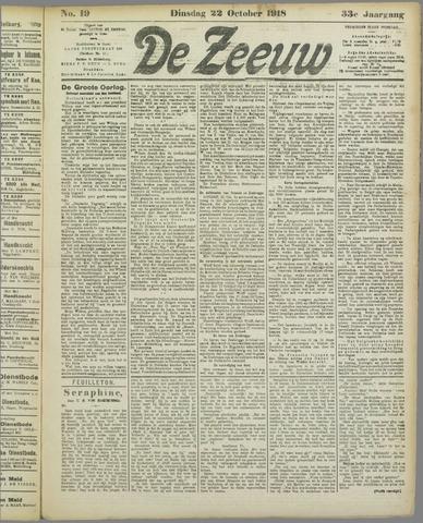 De Zeeuw. Christelijk-historisch nieuwsblad voor Zeeland 1918-10-22