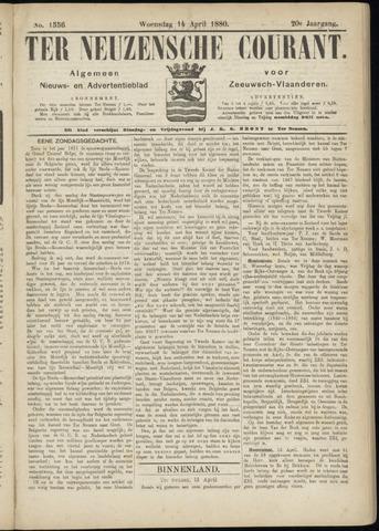 Ter Neuzensche Courant. Algemeen Nieuws- en Advertentieblad voor Zeeuwsch-Vlaanderen / Neuzensche Courant ... (idem) / (Algemeen) nieuws en advertentieblad voor Zeeuwsch-Vlaanderen 1880-04-14