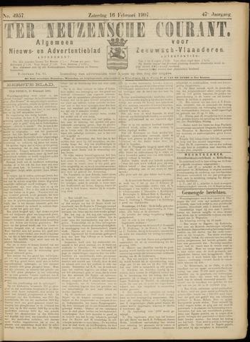 Ter Neuzensche Courant. Algemeen Nieuws- en Advertentieblad voor Zeeuwsch-Vlaanderen / Neuzensche Courant ... (idem) / (Algemeen) nieuws en advertentieblad voor Zeeuwsch-Vlaanderen 1907-02-16