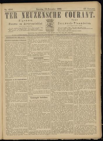 Ter Neuzensche Courant. Algemeen Nieuws- en Advertentieblad voor Zeeuwsch-Vlaanderen / Neuzensche Courant ... (idem) / (Algemeen) nieuws en advertentieblad voor Zeeuwsch-Vlaanderen 1902-12-13