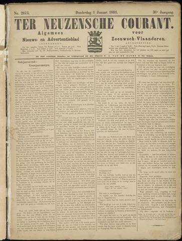 Ter Neuzensche Courant. Algemeen Nieuws- en Advertentieblad voor Zeeuwsch-Vlaanderen / Neuzensche Courant ... (idem) / (Algemeen) nieuws en advertentieblad voor Zeeuwsch-Vlaanderen 1891