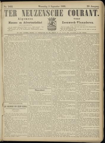 Ter Neuzensche Courant. Algemeen Nieuws- en Advertentieblad voor Zeeuwsch-Vlaanderen / Neuzensche Courant ... (idem) / (Algemeen) nieuws en advertentieblad voor Zeeuwsch-Vlaanderen 1888-09-05