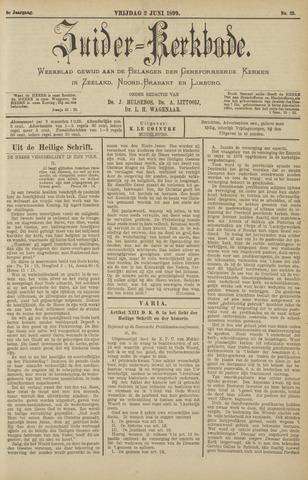 Zuider Kerkbode, Weekblad gewijd aan de belangen der gereformeerde kerken in Zeeland, Noord-Brabant en Limburg. 1899-06-02