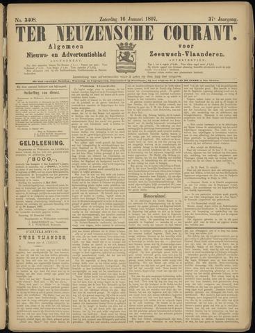 Ter Neuzensche Courant. Algemeen Nieuws- en Advertentieblad voor Zeeuwsch-Vlaanderen / Neuzensche Courant ... (idem) / (Algemeen) nieuws en advertentieblad voor Zeeuwsch-Vlaanderen 1897-01-16