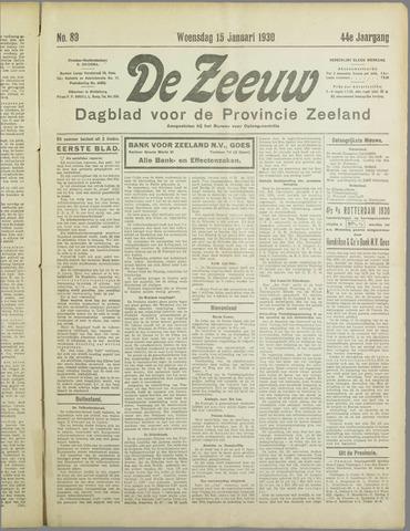 De Zeeuw. Christelijk-historisch nieuwsblad voor Zeeland 1930-01-15