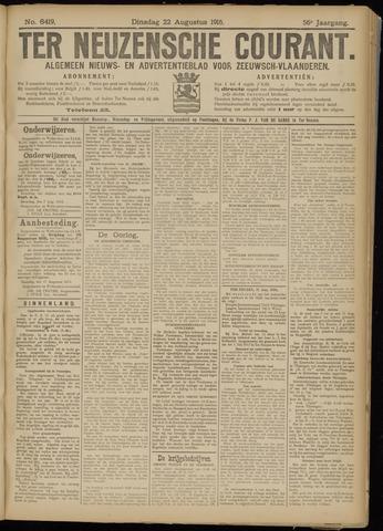 Ter Neuzensche Courant. Algemeen Nieuws- en Advertentieblad voor Zeeuwsch-Vlaanderen / Neuzensche Courant ... (idem) / (Algemeen) nieuws en advertentieblad voor Zeeuwsch-Vlaanderen 1916-08-22