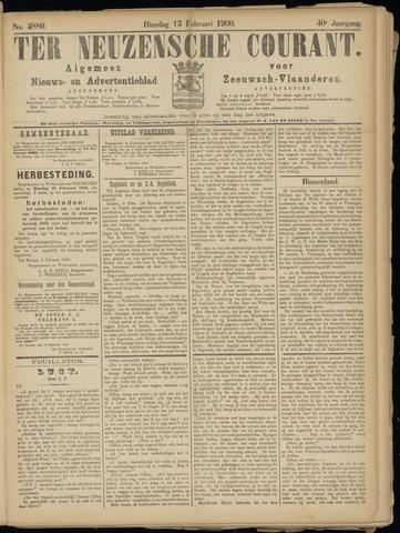 Ter Neuzensche Courant. Algemeen Nieuws- en Advertentieblad voor Zeeuwsch-Vlaanderen / Neuzensche Courant ... (idem) / (Algemeen) nieuws en advertentieblad voor Zeeuwsch-Vlaanderen 1900-02-13