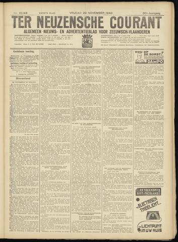 Ter Neuzensche Courant. Algemeen Nieuws- en Advertentieblad voor Zeeuwsch-Vlaanderen / Neuzensche Courant ... (idem) / (Algemeen) nieuws en advertentieblad voor Zeeuwsch-Vlaanderen 1940-11-29