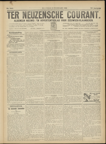 Ter Neuzensche Courant. Algemeen Nieuws- en Advertentieblad voor Zeeuwsch-Vlaanderen / Neuzensche Courant ... (idem) / (Algemeen) nieuws en advertentieblad voor Zeeuwsch-Vlaanderen 1930-02-03