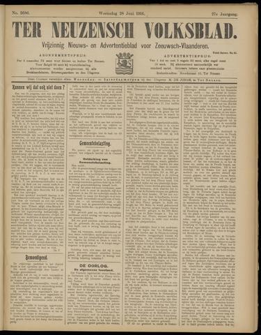 Ter Neuzensch Volksblad. Vrijzinnig nieuws- en advertentieblad voor Zeeuwsch- Vlaanderen / Zeeuwsch Nieuwsblad. Nieuws- en advertentieblad voor Zeeland 1916-06-28