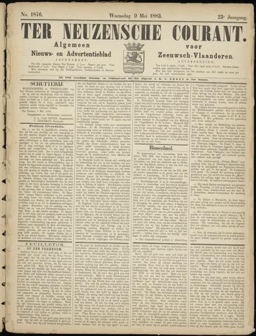 Ter Neuzensche Courant. Algemeen Nieuws- en Advertentieblad voor Zeeuwsch-Vlaanderen / Neuzensche Courant ... (idem) / (Algemeen) nieuws en advertentieblad voor Zeeuwsch-Vlaanderen 1883-05-09