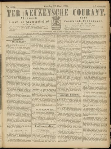 Ter Neuzensche Courant. Algemeen Nieuws- en Advertentieblad voor Zeeuwsch-Vlaanderen / Neuzensche Courant ... (idem) / (Algemeen) nieuws en advertentieblad voor Zeeuwsch-Vlaanderen 1904-03-12