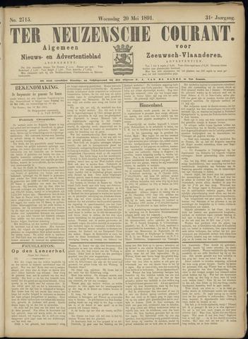 Ter Neuzensche Courant. Algemeen Nieuws- en Advertentieblad voor Zeeuwsch-Vlaanderen / Neuzensche Courant ... (idem) / (Algemeen) nieuws en advertentieblad voor Zeeuwsch-Vlaanderen 1891-05-20