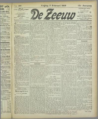 De Zeeuw. Christelijk-historisch nieuwsblad voor Zeeland 1919-02-07