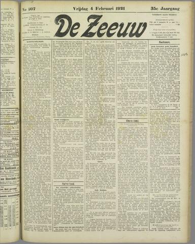 De Zeeuw. Christelijk-historisch nieuwsblad voor Zeeland 1921-02-04