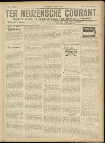Ter Neuzensche Courant. Algemeen Nieuws- en Advertentieblad voor Zeeuwsch-Vlaanderen / Neuzensche Courant ... (idem) / (Algemeen) nieuws en advertentieblad voor Zeeuwsch-Vlaanderen 1927-05-06