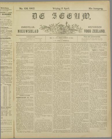 De Zeeuw. Christelijk-historisch nieuwsblad voor Zeeland 1902-04-11