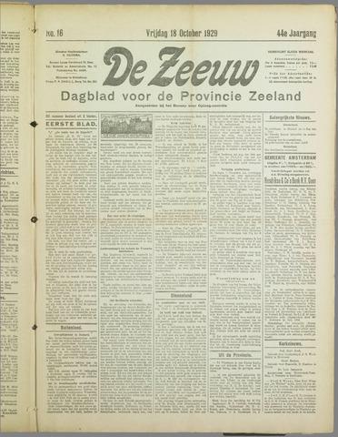 De Zeeuw. Christelijk-historisch nieuwsblad voor Zeeland 1929-10-18