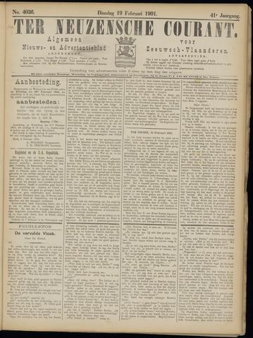Ter Neuzensche Courant. Algemeen Nieuws- en Advertentieblad voor Zeeuwsch-Vlaanderen / Neuzensche Courant ... (idem) / (Algemeen) nieuws en advertentieblad voor Zeeuwsch-Vlaanderen 1901-02-19