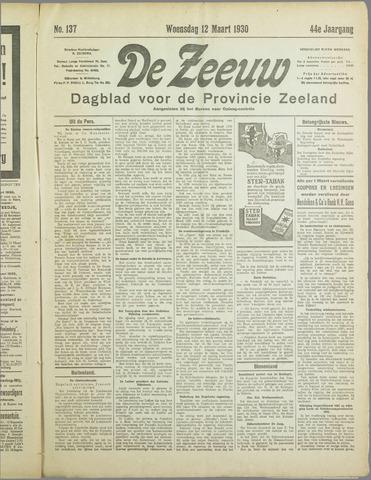 De Zeeuw. Christelijk-historisch nieuwsblad voor Zeeland 1930-03-12