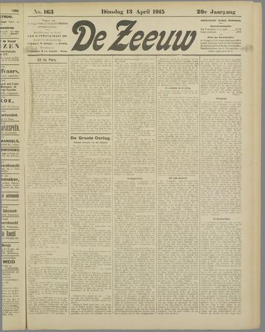 De Zeeuw. Christelijk-historisch nieuwsblad voor Zeeland 1915-04-13