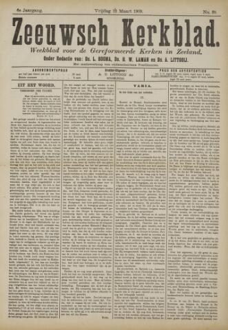 Zeeuwsche kerkbode, weekblad gewijd aan de belangen der gereformeerde kerken/ Zeeuwsch kerkblad 1909-03-12