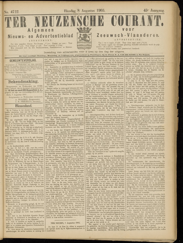 Ter Neuzensche Courant. Algemeen Nieuws- en Advertentieblad voor Zeeuwsch-Vlaanderen / Neuzensche Courant ... (idem) / (Algemeen) nieuws en advertentieblad voor Zeeuwsch-Vlaanderen 1905-08-08