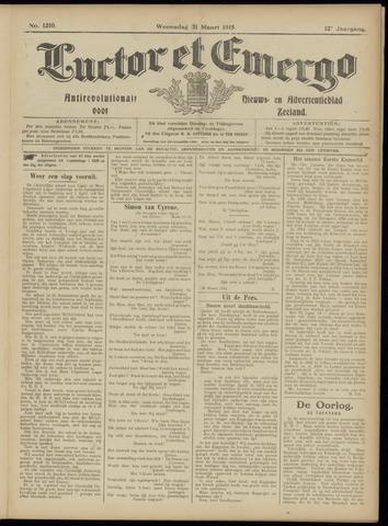 Luctor et Emergo. Antirevolutionair nieuws- en advertentieblad voor Zeeland / Zeeuwsch-Vlaanderen. Orgaan ter verspreiding van de christelijke beginselen in Zeeuwsch-Vlaanderen 1915-03-31