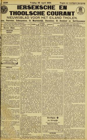 Ierseksche en Thoolsche Courant 1932-04-22