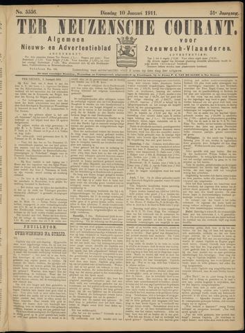 Ter Neuzensche Courant. Algemeen Nieuws- en Advertentieblad voor Zeeuwsch-Vlaanderen / Neuzensche Courant ... (idem) / (Algemeen) nieuws en advertentieblad voor Zeeuwsch-Vlaanderen 1911-01-10