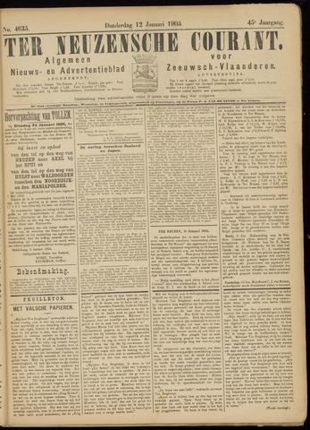 Ter Neuzensche Courant. Algemeen Nieuws- en Advertentieblad voor Zeeuwsch-Vlaanderen / Neuzensche Courant ... (idem) / (Algemeen) nieuws en advertentieblad voor Zeeuwsch-Vlaanderen 1905-01-12