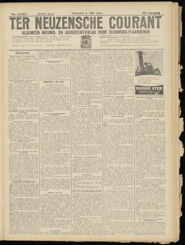 Ter Neuzensche Courant. Algemeen Nieuws- en Advertentieblad voor Zeeuwsch-Vlaanderen / Neuzensche Courant ... (idem) / (Algemeen) nieuws en advertentieblad voor Zeeuwsch-Vlaanderen 1940-05-03