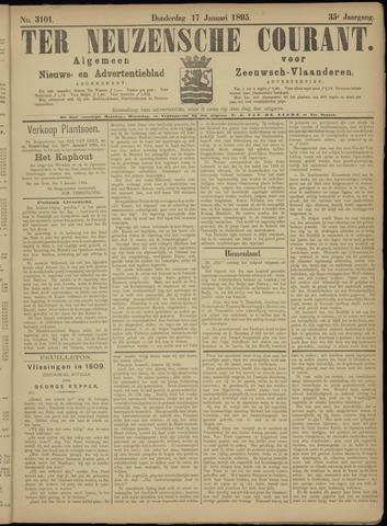 Ter Neuzensche Courant. Algemeen Nieuws- en Advertentieblad voor Zeeuwsch-Vlaanderen / Neuzensche Courant ... (idem) / (Algemeen) nieuws en advertentieblad voor Zeeuwsch-Vlaanderen 1895-01-17