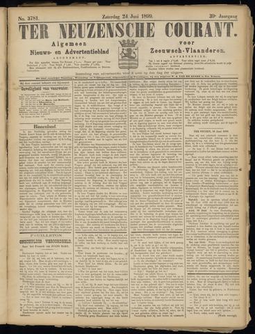 Ter Neuzensche Courant. Algemeen Nieuws- en Advertentieblad voor Zeeuwsch-Vlaanderen / Neuzensche Courant ... (idem) / (Algemeen) nieuws en advertentieblad voor Zeeuwsch-Vlaanderen 1899-06-24