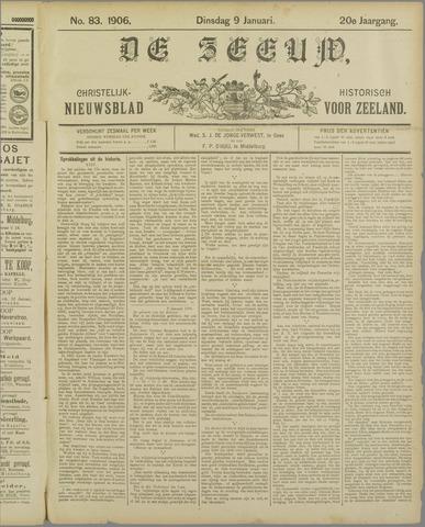 De Zeeuw. Christelijk-historisch nieuwsblad voor Zeeland 1906-01-09