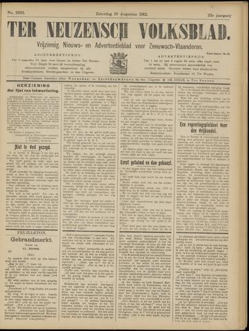 Ter Neuzensch Volksblad. Vrijzinnig nieuws- en advertentieblad voor Zeeuwsch- Vlaanderen / Zeeuwsch Nieuwsblad. Nieuws- en advertentieblad voor Zeeland 1912-08-10