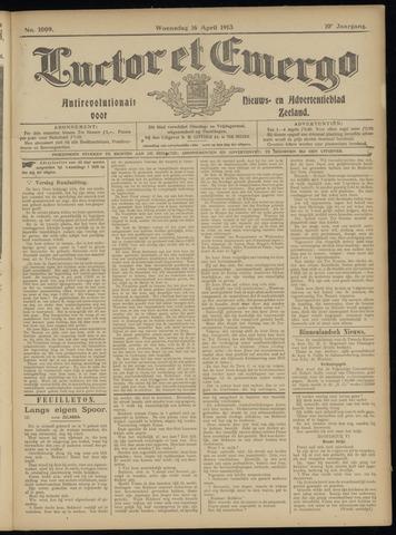 Luctor et Emergo. Antirevolutionair nieuws- en advertentieblad voor Zeeland / Zeeuwsch-Vlaanderen. Orgaan ter verspreiding van de christelijke beginselen in Zeeuwsch-Vlaanderen 1913-04-16