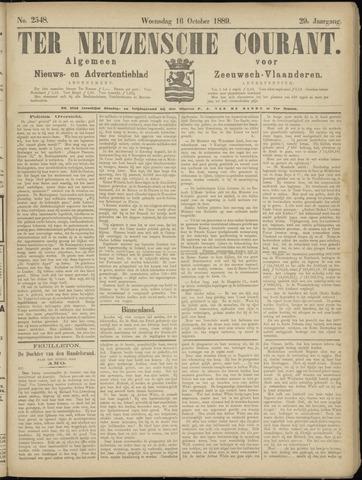 Ter Neuzensche Courant. Algemeen Nieuws- en Advertentieblad voor Zeeuwsch-Vlaanderen / Neuzensche Courant ... (idem) / (Algemeen) nieuws en advertentieblad voor Zeeuwsch-Vlaanderen 1889-10-16