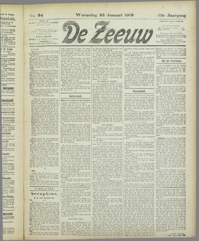 De Zeeuw. Christelijk-historisch nieuwsblad voor Zeeland 1919-01-22